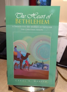 The Heart of Bethlehem-Carol B Weaver